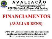 CONSULTORIA DE SERVI�OS +FINANCIAMENTOS (AVALIA��O DO BEM)+RIO DE JANEIRO - RJ