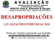 CONSULTORIA DE SERVI�OS +DESAPROPRIA��ES (AVALIA��O)+RIO DE JANEIRO - RJ