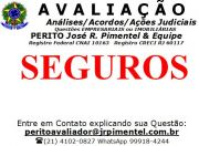 CONSULTORIA DE SERVI�OS +SEGUROS (AVALIA��O E CONTESTA��O)+RIO DE JANEIRO - RJ